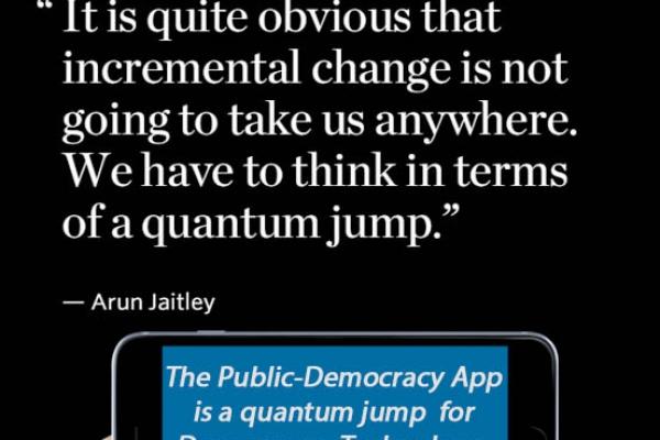 A quantum leap in the politics of Democracy
